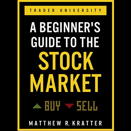 Book Recommendation: A Beginner's Guide To The Stock Market